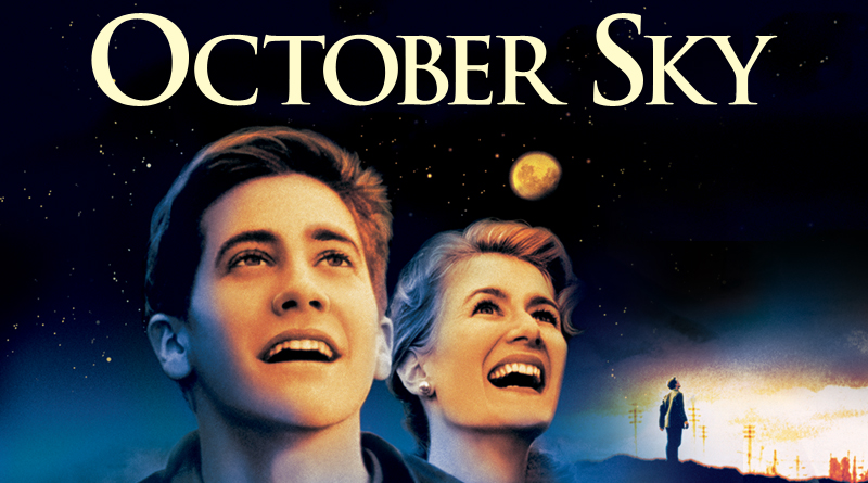 october sky the movie essay Free essay: october sky is a movie which states a true story happened to a boy the high five principles are seen in the movie as the boy makes his journey.